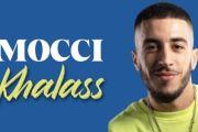 Mocci - Khalass  موتشي - خلاص